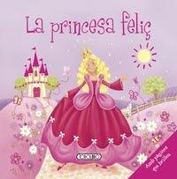 Princesa feliç,la