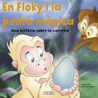 En floky i la pedra magica. una historia sobre la valentia