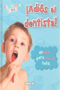 Adios al dentista