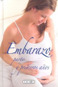 Embarazo parto y primeros años