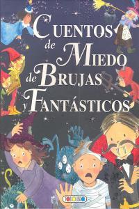 Cuentos de miedo de brujas y fantasticos