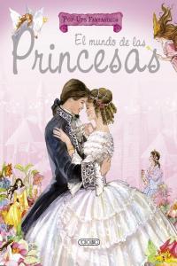 Mundo de las princesas,el