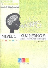 Palabras cuaderno 5 nivel 1 expresion y vocabulario