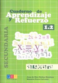 Cuaderno aprendizaje y refuerzo 1.2 algebra secundaria
