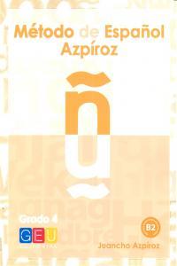 Metodo de español azpiroz grado 4 b2