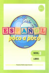 Español poco a poco nivel 3 libro 1