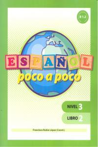 Español poco a poco nivel 3 libro 2