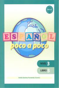Español poco a poco nivel 3 libro 3