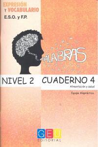 Palabras nivel 2 cuaderno 4 expresion y vocabulario