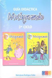 Guia didactica musiqueando 3ºciclo + 2cd