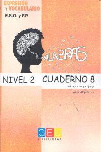 Palabras nivel 2 cuaderno 8 expresion y vocabulario