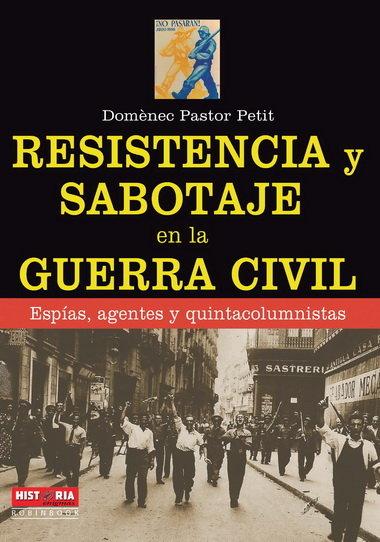 Resistencia y sabotaje en la guerra civil