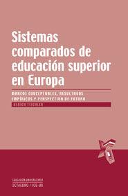 Sistemas comparados de educacion superior en europa