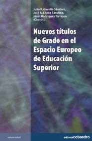 Nuevos titulos de grado en espacio europeo educacion superio