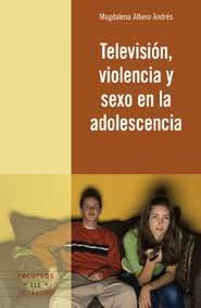 Television violencia y sexo en la adolescencia