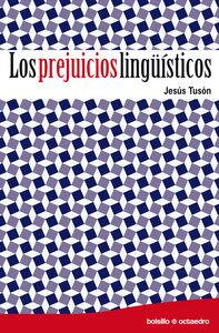 Prejuicios linguisticos,los