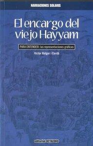 Encargo del viejo hayyam