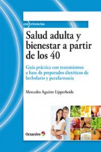 Salud adulta y bienestar a partir de los 40