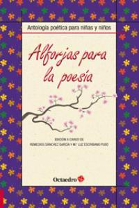 Alforjas para la poesia antologia poetica para niños