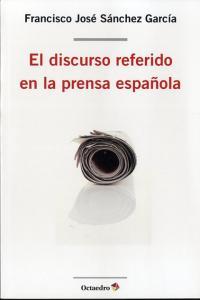 Discurso referido en la prensa española,el