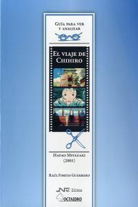 Viaje de chihiro de hayao miyazaki,el