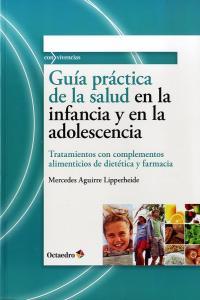 Guia practica de salud en infancia y en adolescencia
