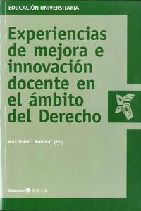 Experiencias de mejora e innovacion docente en ambito derech