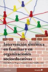 Intervencion sistemica en familias y organizaciones socioed