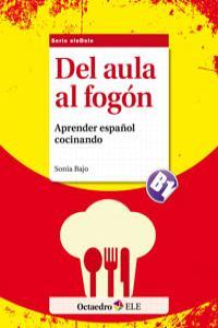 Del aula al fogon aprender español cocinando b1