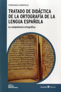 Tratado de didactica de ortografia de competencia ortografi