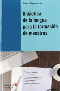 Didactica de la lengua para la formacion de maestros