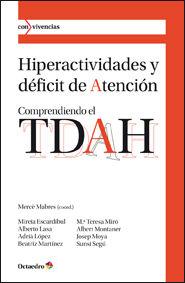 Hiperactividades y deficit de atencion