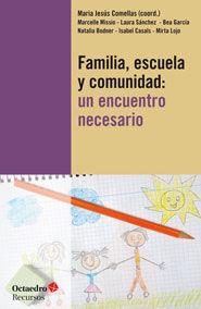 Familia, escuela y comunidad: