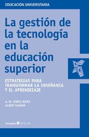 Gestion de la tecnologia en la educacion superior,la