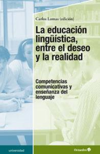Educacion linguistica entre el deseo y la realidad