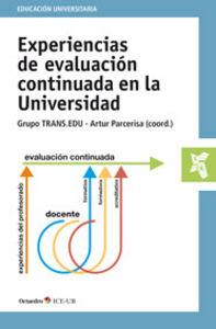 Experiencias de evaluacion continuada en la universidad