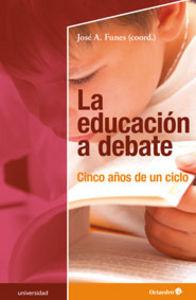 Educacion a debate,la