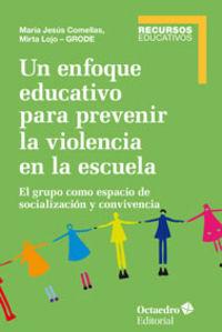 Un enfoque educativo para prevenir la violencia en la escue