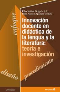 Innovacion docente en didactica de la lengua y la literatur