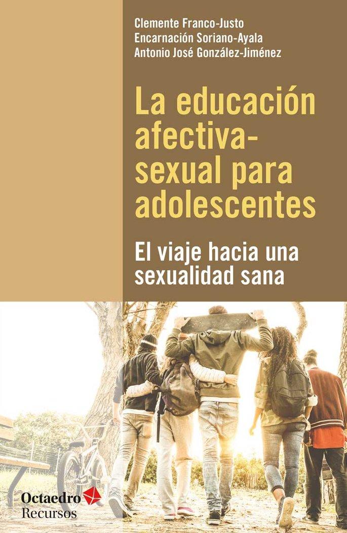 Educacion afectiva sexual para adolescentes,la