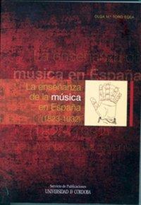 Enseñanza de la musica en españa 1823-1932,la