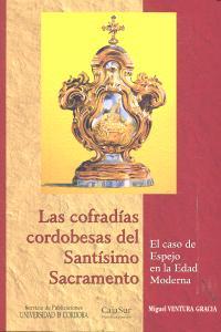 Cofradias cordobesas del santisimo sacramento el caso de esp