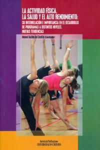 Actividad fisica la salud y el alto rendimiento