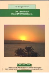 Crueldad y compasion en la literatura arabe e islamica