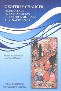 Geoffrey chaucer figura clave transicion epoca medieval