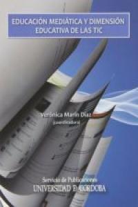 Educacion mediatica y dimension educativa de las tics cd