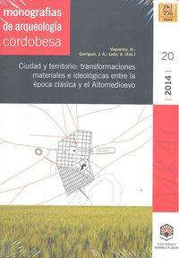 Ciudad y territorio transformaciones materiales e ideologi