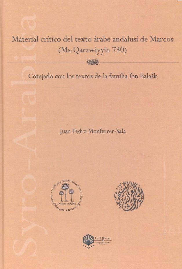 Material critico del texto arabe andalusi de marcos (ms. qar