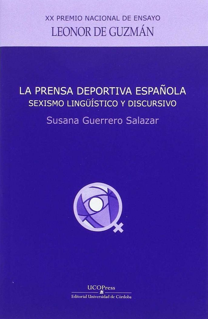 Prensa deportiva española: sexismo lingÜistico y discursivo,