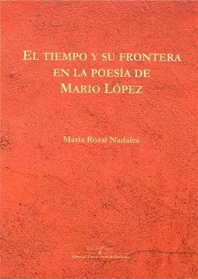 Tiempo y su frontera en la poesia de mario lopez